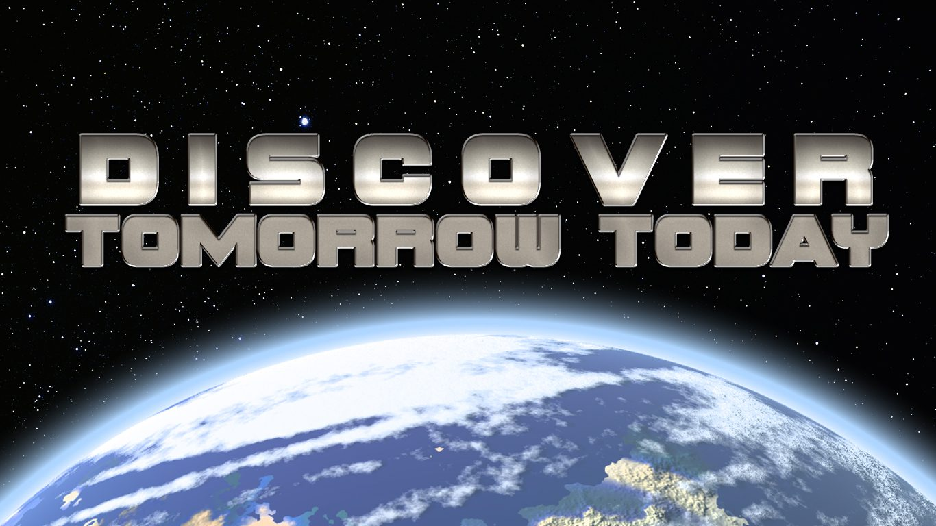 Discover Tomorrow Today
